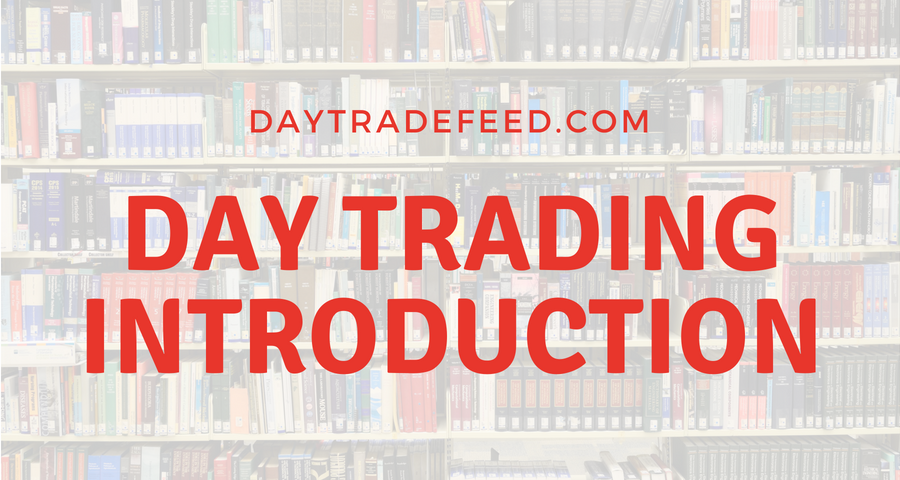 day trading introduction at daytradefeed.com